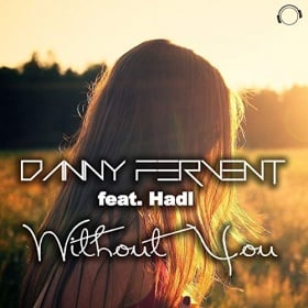 DANNY FERVENT FEAT. HADL - WITHOUT YOU